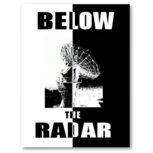 Bellow the Radar