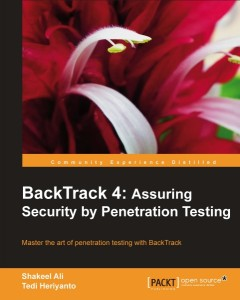 BackTrack 4 Assuring Security by Penetration Testing