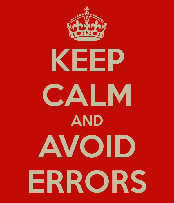 Keep Calm & Avoid Errors