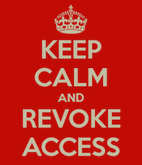 Keep Calm and Revoke Access